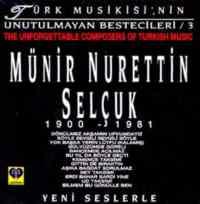Münir Nurettin Selçuk / 1900 - 1981