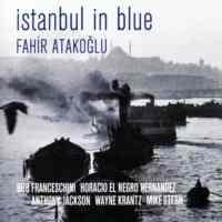 Fahir Atakoğlu İstanbul In Blue Cd