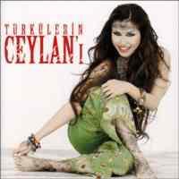 CEYLAN/TÜRKÜLER'IN CEYLANI CD
