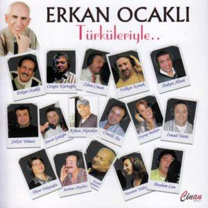 Erkan Ocaklı Türkü ...