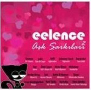 Eelence Aşk Şarkıları 2