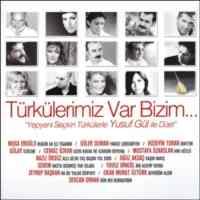 Türkülerimiz Var Bizim