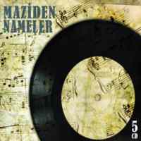 Maziden Nameler (5 CD)