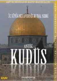 Antik Kudüs Üç Büyük Semavi Dinin Kutsal Şehri Dvd