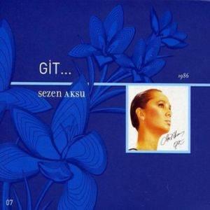 Sezen Aksu / Git