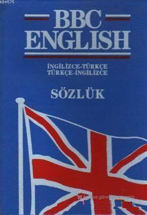 BBC English Sözlük İngilizce-Türkçe - Türkçe-İngilizce