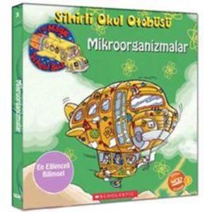 Sihirli Okul Otobüsü 3: Mikroorganizmalar