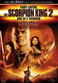 Akrep Kral 2 - Bir Savaşçının Doğuşu