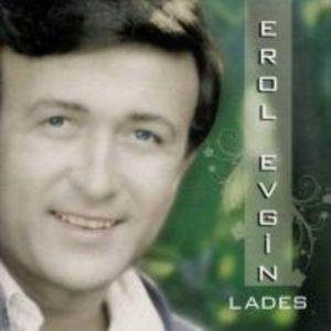 Erol Evgin / Lades