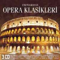 Unutulmayan Opera Klasikleri