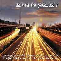 Akustik Yol Şarkıları 2 (CD)