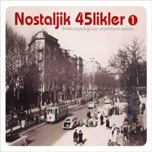 Nostaljik 45'likler-1 (CD)