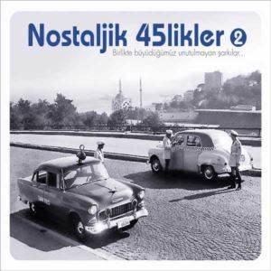 Nostaljik 45'likler-2 (CD)