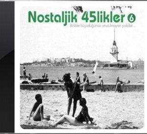 Nostaljik 45'likler 6