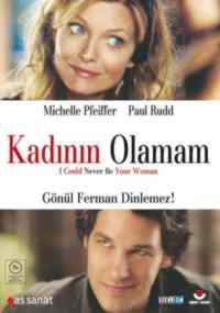 KADININ OLAMAM - I COULD NEVER BE YOUR WOMAN