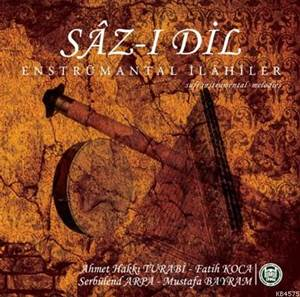 Sâz-i Dil (CD); Enstrümantal Ilahiler