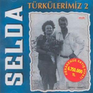Selda Türkülerimiz-2 (CD) ...