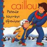 Caillou Patenle Kaymayı Öğreniyor