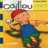 Caillou Faaliyet Kitabı - Sarı