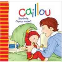 Caillou Benimle Oynar Mısın?