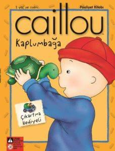 Caillou Kaplumbağa Faailet Kitabı Çıkartma Hediyeli