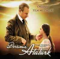 Dersimiz: Atatürk / Orjinal Film Müzikleri