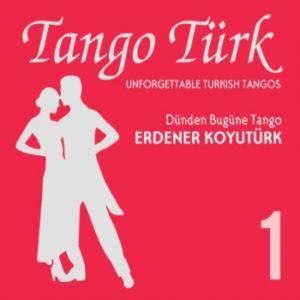 Tango Türk - 1
