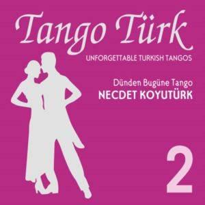 Tango Türk - 2