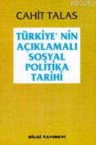 Türkiye'nin Açıklamalı Sosyal Politika Tarihi