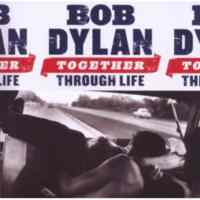 Bob Dylan Together Throug ...