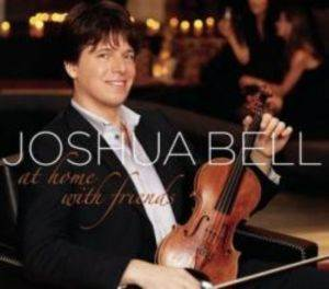 Joshua Bell / At Home Wit ...