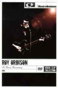 Roy Orbison -In Dreams Do ...