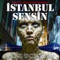 The Best Songs For İstanbul -İstanbul Sensin