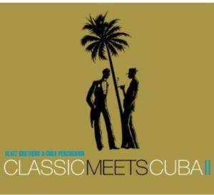 Classic Meets Cuba ...