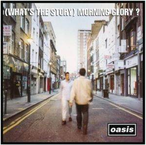 What's The Story Morning Glory? ( 2LP)