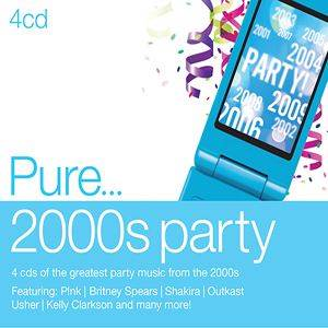 Pure... 2000s Party (4 CD)