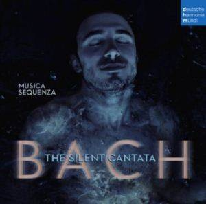Bach: The Silent Cantata