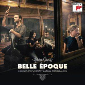 Belle Epoque French Works For String Quartet