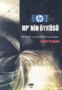 HP'nin Öyküsü Bill Hewlett ve Ben Şirketimizi Nasıl Kurduk...