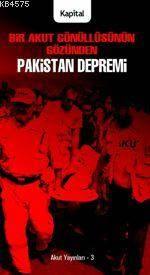 Bir Akut Gönüllüsünün Gözünden Pakistan Depremi