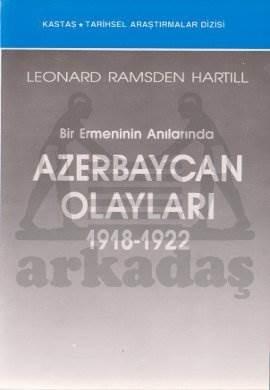 Bir Ermeni'nin Anılarında Azerbaycan Olayları