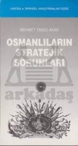Osmanlı'nın Stratejik Sorunları
