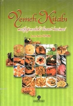 Yemek Kitabı; Mutfağınızdaki Lezzet Hazinesi