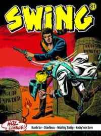 Swing 81 (Kanlı Sır-Düellocu-Müthiş Takip-Ketty'nin Sırrı)