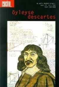 Cogito 10: Öyleyse Descartes
