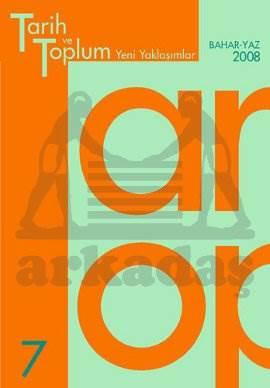 Tarih ve Toplum (7.sayı) Yeni Yaklaşımlar