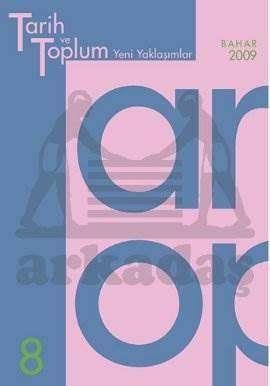 Tarih ve Toplum (8.sayı) Yeni Yaklaşımlar