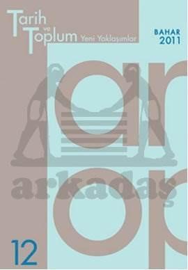 Tarih ve Toplum (12.sayı) Yeni Yaklaşımlar