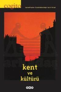Cogito Sayı 8 - Kent ve Kültürü