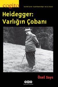 Cogito 64-Heidegger:Varlığın Çobanı